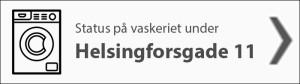 Vaskeristatus Helsingforsgade 11